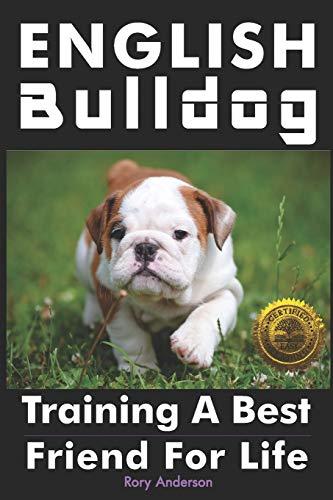 English Bulldog: Training a Best Friend for Life