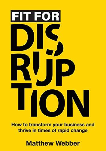 Fit For Disruption by Matthew Webber ebook deal
