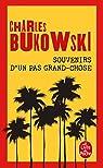 Souvenirs d'un pas grand-chose par Bukowski