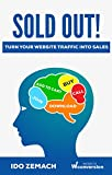 SOLD OUT!: Turn Your Website Traffic Into Sales (English Edition)
