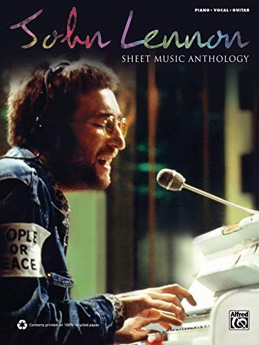 John Lennon: Sheet Music Anthology: Piano / Vocal / Guitar