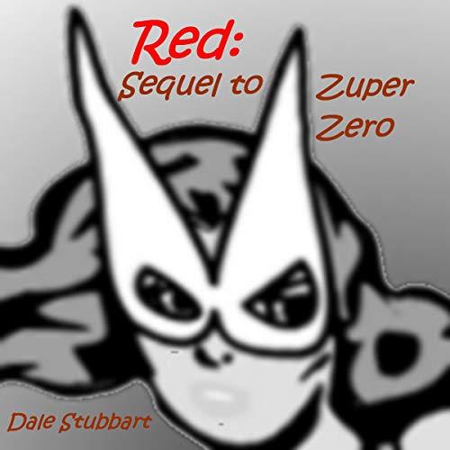 Red: Sequel to Zuper Zero cover art