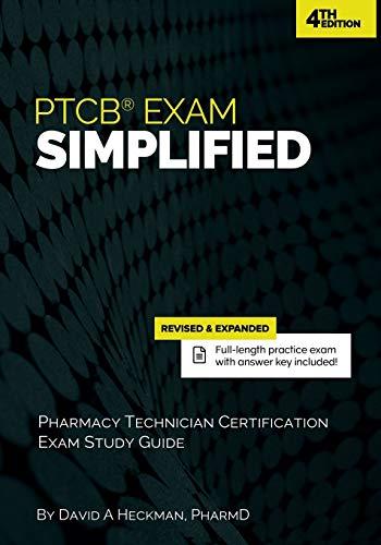PTCB Exam Simplified: Pharmacy Technician Certification Exam Study Guide