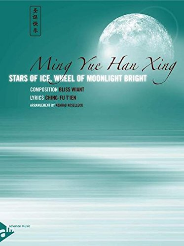 Ming Yue Han Xing: Stars of Ice, Wheel of Moonlight Bright. Orchester. Partitur und Stimmen.