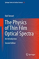 The Physics of Thin Film Optical Spectra: An Introduction (Springer Series in Surface Sciences (44))