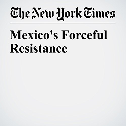 Mexico's Forceful Resistance cover art