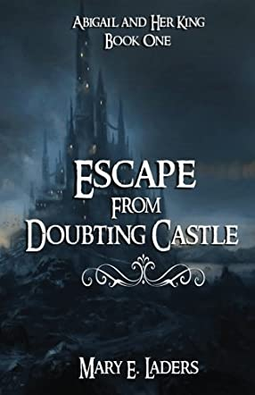 Escape From Doubting Castle