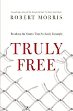 Truly Free: Breaking the Snares That So Easily Entangle