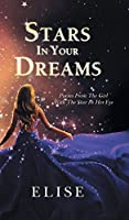 Stars in Your Dreams: Poems from the Girl with the Star in Her Eye