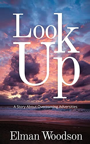 Look Up: A Story About Overcoming Adversities