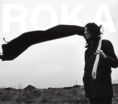 ROKA -ロカ-