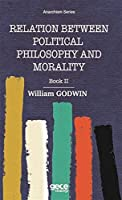 Relation Between Political Phiosophy and Moralty Book II