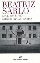 Escritos sobre literatura argentina (Spanish Edition)