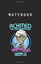 Notebook: Achmed The Dead Terrorist Newark NjJournal Notebook Medium Size 5.5'' x 8.5'' White Paper 118 Pages with Black Cover Perfect for Kids or Men and Women Cute Gift