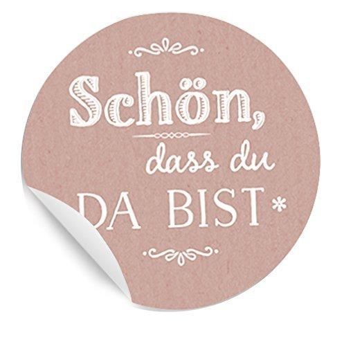 Schön, dass du da bist Aufkleber CHIC ROSA - Papieraufkleber rund MATT für Hochzeit Gastgeschenke, Taufe & Tischdeko, vintage Design - 24 Etiketten
