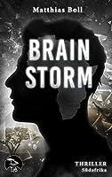 Brainstorm: Ein Kriminalroman aus Suedafrika
