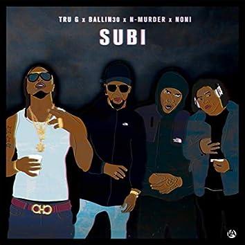 Subi (feat. Ballin30, N-Murder & Noni)
