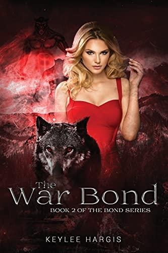 The War Bond: Book 2 of The Bond Series