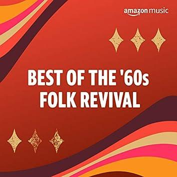 Best of the 60s Folk Revival