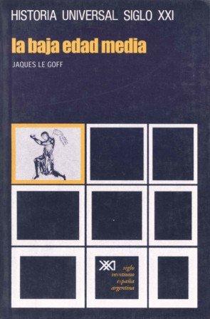 La Baja Edad Media (Historia Universal)