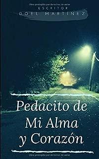 Pedacito de Mi Alma y Corazon (Spanish Edition)