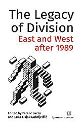 The Legacy of Division: East and West after 1989