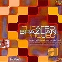 アフロ・ブラジリアン・プロジェクト (The Afro-Brazilian Project - Travels with the African Kora in Brazil, featuring Marlui Miranda & Paulo Moura)