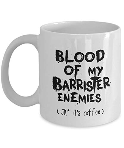 Blood Of Barrister Enemies (nur ein Scherz 'S Kaffee) Lustig für Barrister Kaffeetassen - Für Weihnachten, Ruhestand, Danke, Happy Holiday Geschenk 11 Unzen