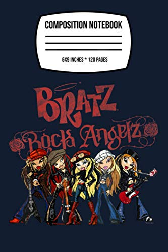 Composition Notebook: Bratz Rock Angelz Group Shot 120 Wide Lined Pages - 6' x 9' - College Ruled Journal Book, Planner, Diary for Women, Men, Teens, and Children