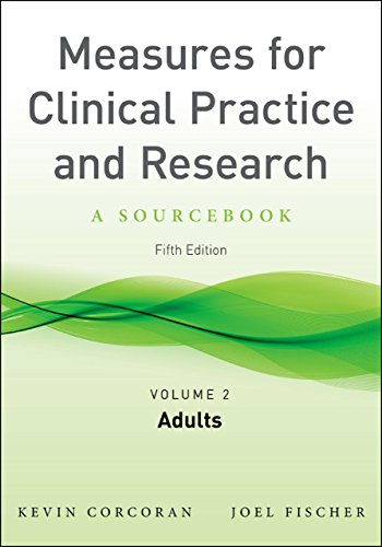 Measures for Clinical Practice and Research  Volume 1: Couples  Families  and Children