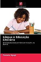 Língua e Educação Literária