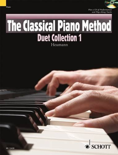 The Classical Piano Method: Duet Collection 1. Klavier 4-händig. Ausgabe mit CD.
