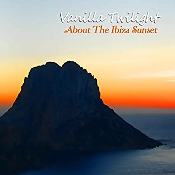 About the Ibiza Sunset