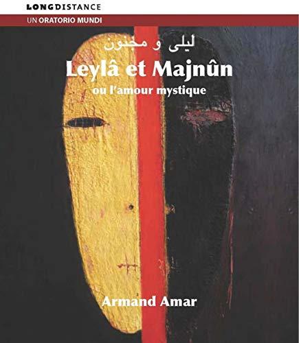 Leyla & Majnun Ou Lamour Mysti