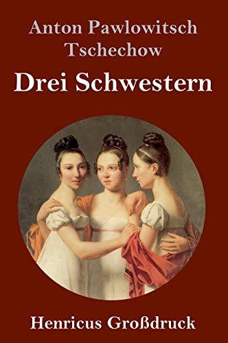 Drei Schwestern (Großdruck)