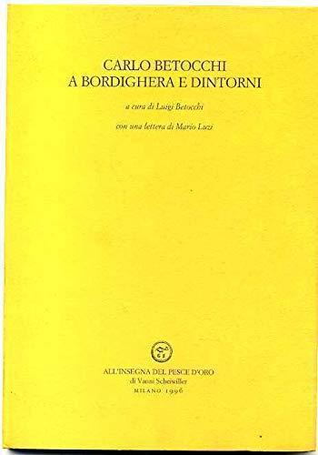 Carlo Betocchi a Bordighera e dintorni