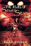 The Jewel of Seven Stars Illustrated Edition (English Edition)...