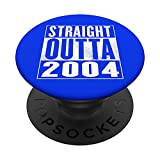 2004 Cumpleaños - Straight Outta 2004 PopSockets PopGrip Intercambiable