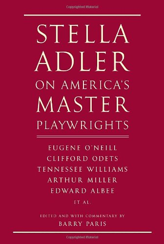 Image of Stella Adler on America's Master Playwrights: Eugene O'Neill, Thornton Wilder, Clifford Odets, William Saroyan, Tennessee Williams, William Inge, Arthur Miller, Edward Albee