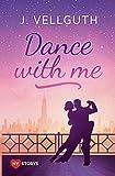 Dance with me: New York Lovestorys