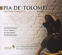 Donizetti - Pia de' Tolomei (Highlights)