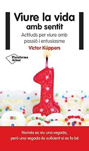 Viure la vida amb sentit (Actual (catalan)) (Catalan Edition)