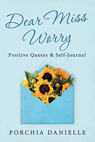 Dear Miss Worry: Positive Quotes & Self-Journal