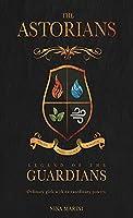 Legend of the Guardians (Astorians)