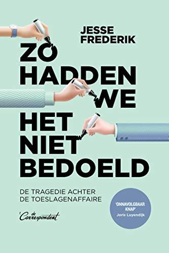 Zo hadden we het niet bedoeld (Dutch Edition)