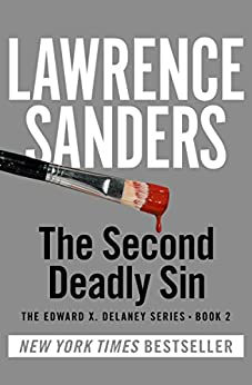The Second Deadly Sin (The Edward X. Delaney Series Book 2) by [Lawrence Sanders]
