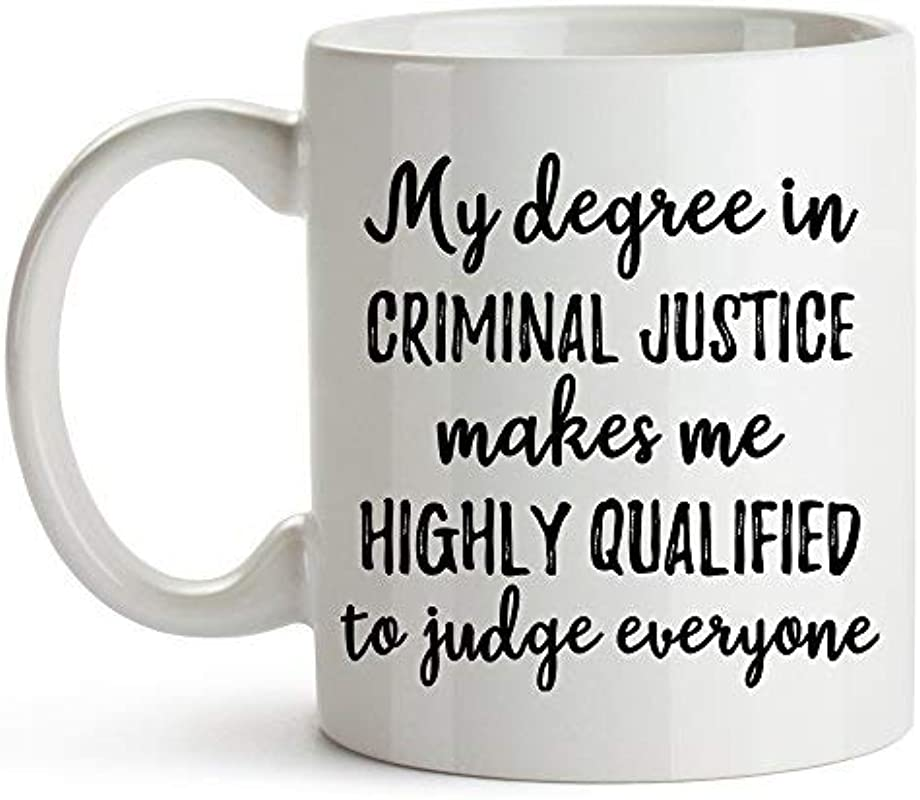 YouNique Designs My Degree In Criminal Justice Coffee Mug 11 Ounces Criminal Justice Graduation Mug Police Officer Cup