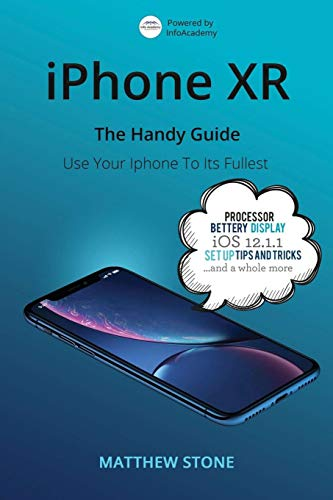 iPhone XR: The Handy Apple Guide