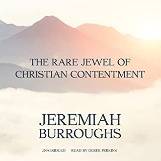 The Rare Jewel of Christian Contentment audiobook cover art