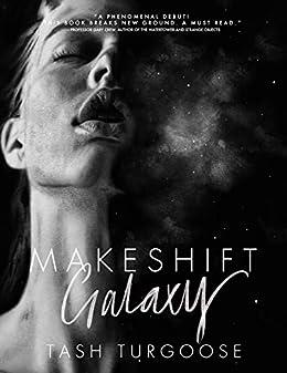 Makeshift Galaxy by [Tash Turgoose]